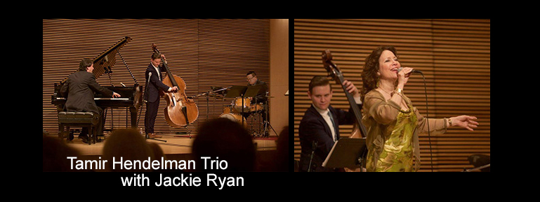 Tamir Hendelman Trio with Jackie Ryan