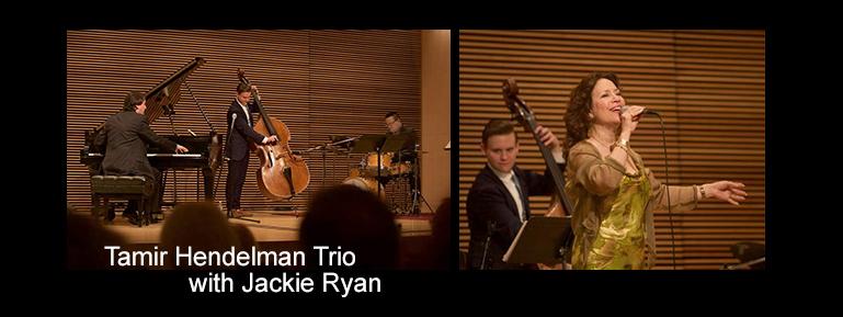 Tamir Hendelman Trio with Jackie Ryan