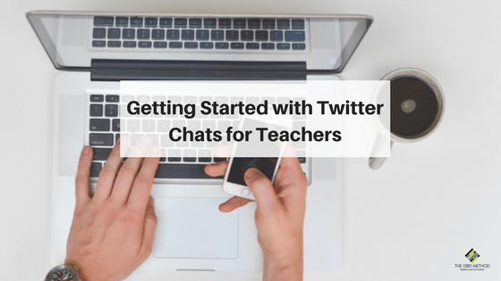 Getting Started with Twitter Chats for Teachers