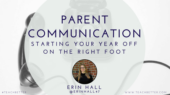 Parent Communication - Starting Your Year off on The Right Foot