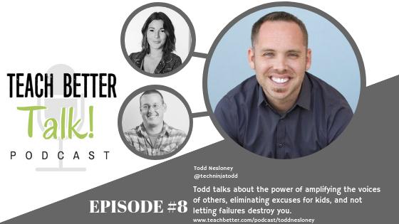 Episode 08 - Teach Better Talk Podcast