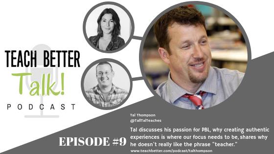 Episode 09 - Teach Better Talk Podcast