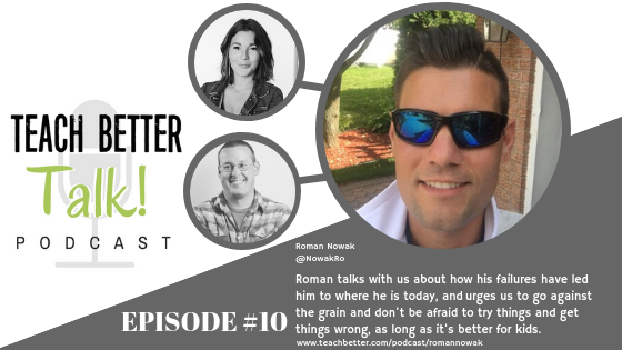 Episode 11 - Teach Better Talk Podcast