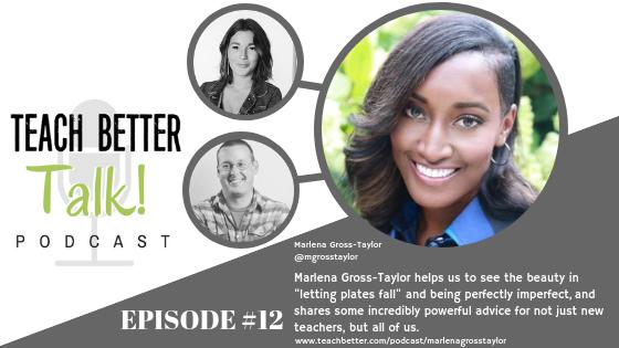 Episode 12 - Teach Better Talk Podcast