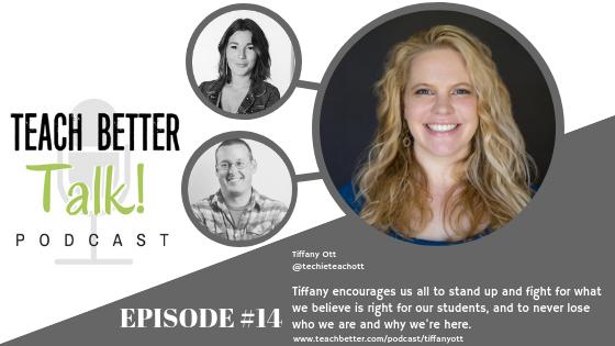 Episode 14 - Teach Better Talk Podcast