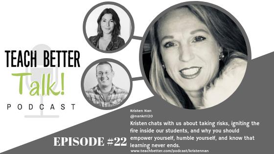 Listen to episode #22 of Teach Better Talk Podcast