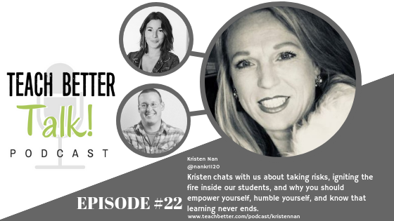 Listen to episode #22 of Teach Better Talk Podcast