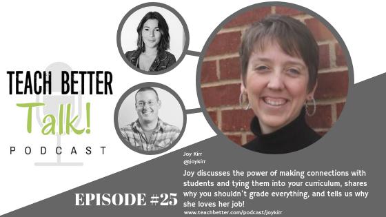 Episode 25 - Teach Better Talk Podcast