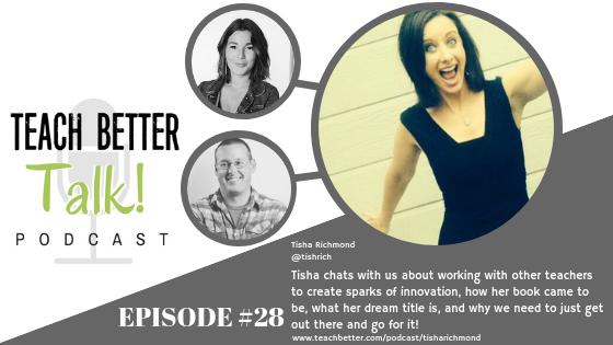 Episode 28 - Teach Better Talk Podcast