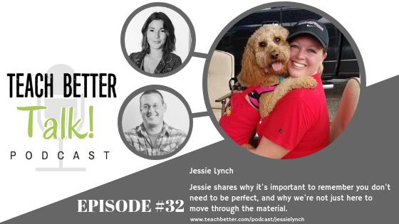 Episode 32 - Teach Better Talk Podcast