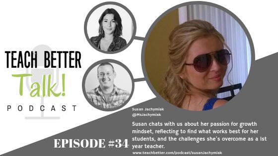 Listen to episode 34 of Teach Better Talk