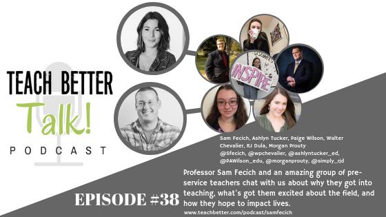 Listen to episode 38 of Teach Better Talk podcast