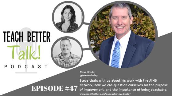 Listen to episode 47 of the Teach Better Talk podcast.