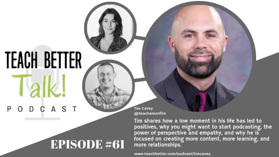 Listen to episode 61 of the Teach Better Talk Podcast