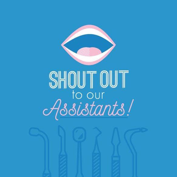 Dental Assistant Recognition Week!