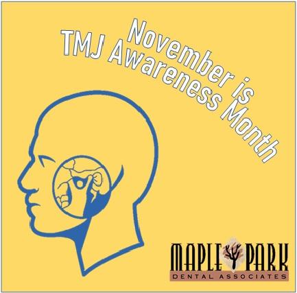November is National TMJ Awareness Month!
