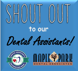 Shoutout to our Dental Assistants!