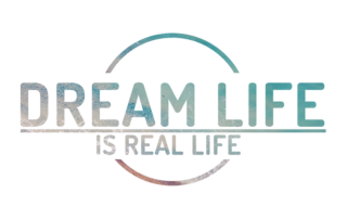 The Dream Life is Real Life Podcast