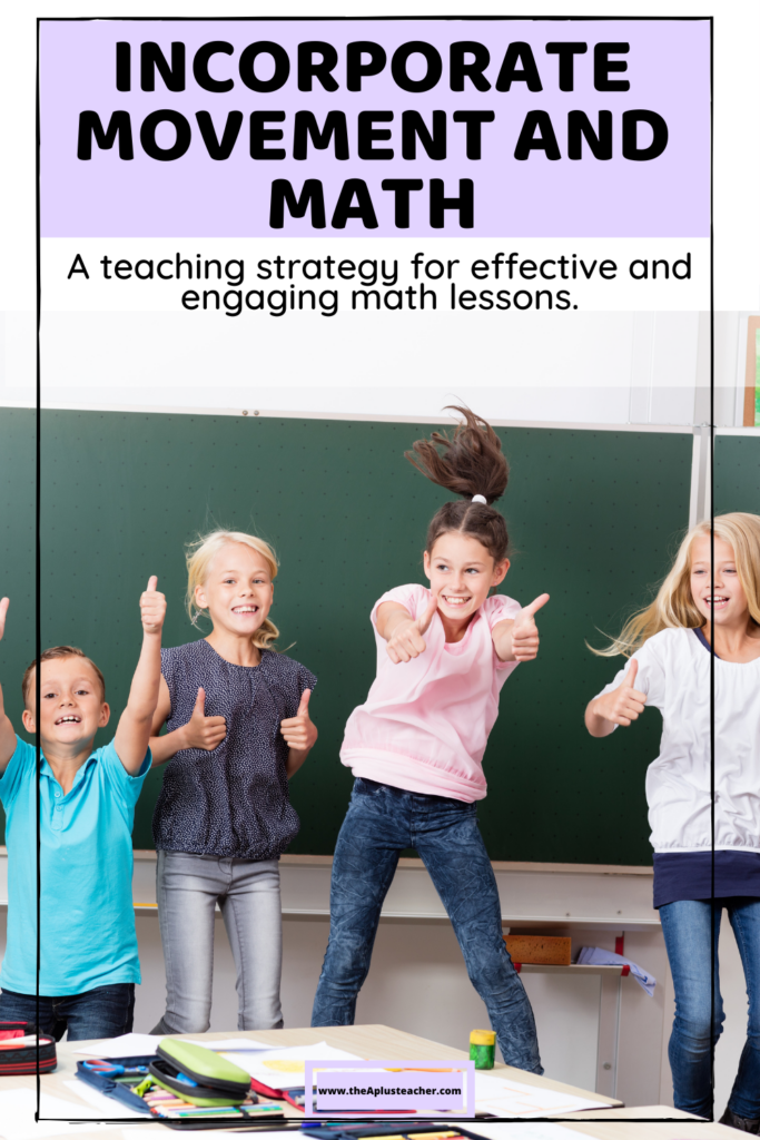 title says incorporate movement and math and subtitle says a teaching strategy for effective and engaging math lessons. picture of kids jumping up and down in a classroom.
