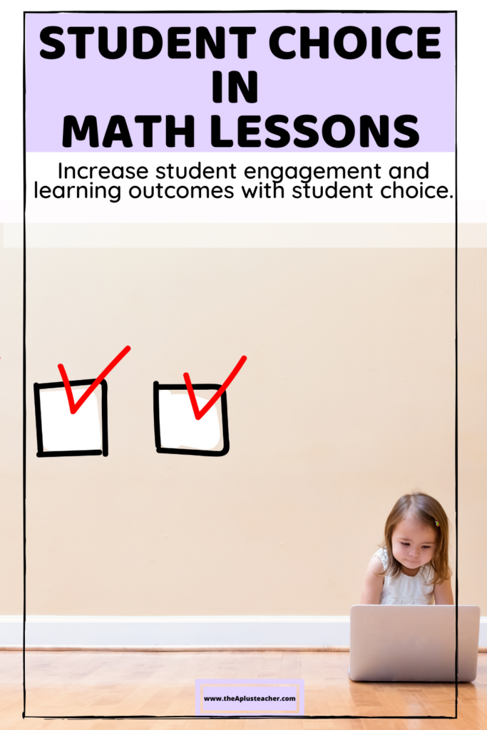 title says Student Choice in Math Lessons