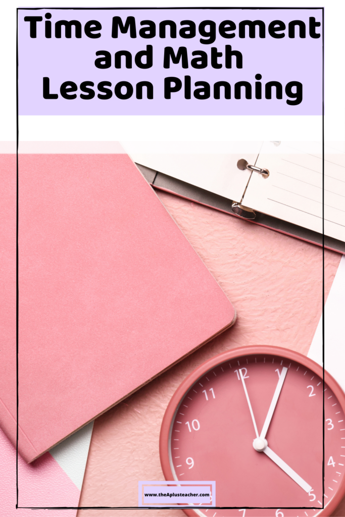 title says time management and math lesson planning picture of a clock and plannner