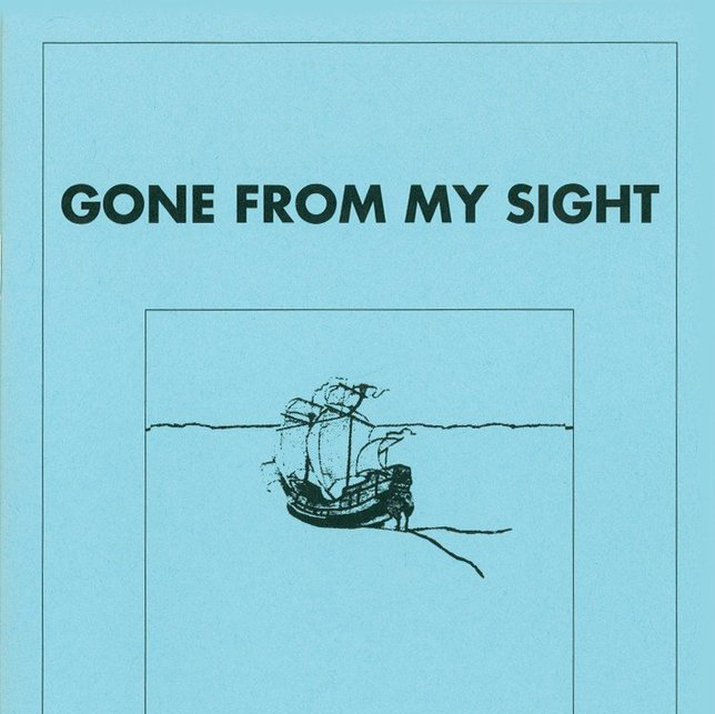 Gone From My Sight