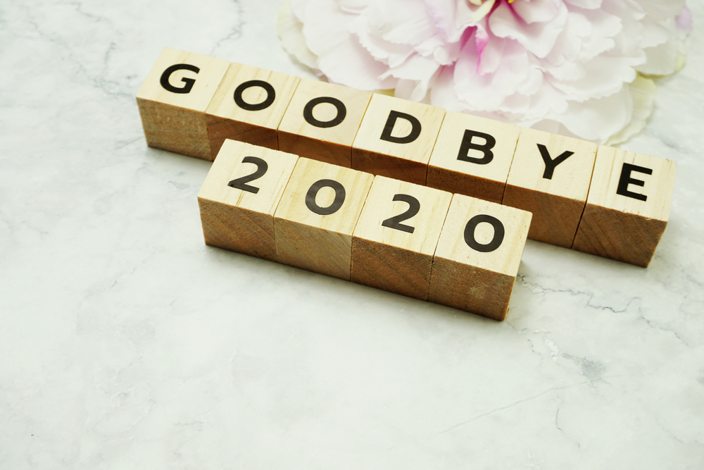 Goodbye 2020, It's Been Real!