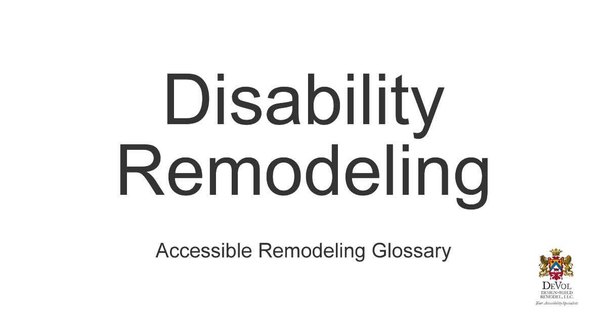 Disability Remodeling