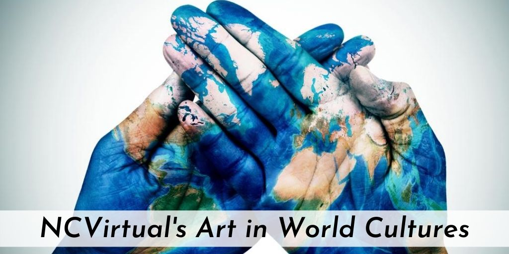 NCVirtual's Art In World Culture