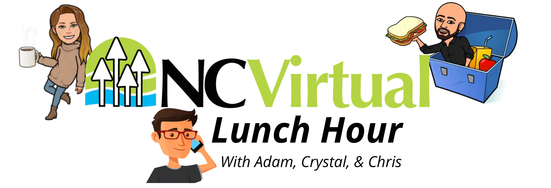 NCVirtual Lunch Hour with Adam, Crystal, and Chris
