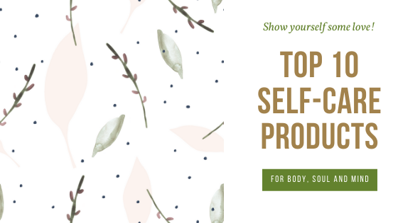 Top 10 Self-Care Products