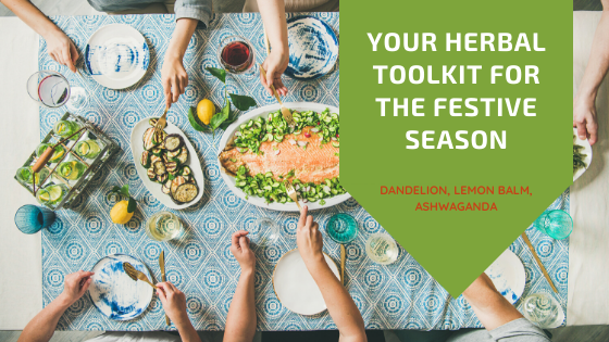 Your Herbal Toolkit for the Festive Season