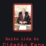 """""""Muito além do Cidadão Kane"""" na estreia do Clube do Filme"""