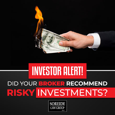 risky investments, call soreide law group