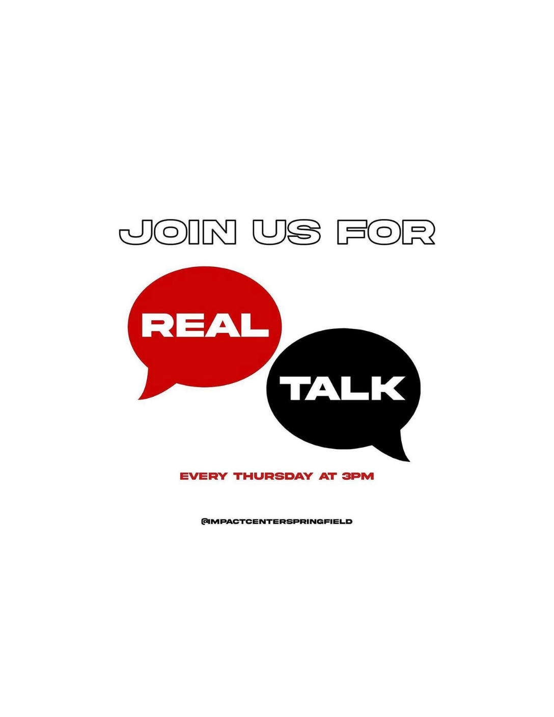 Real Talk Group Flyer Hosted by the Impact Center