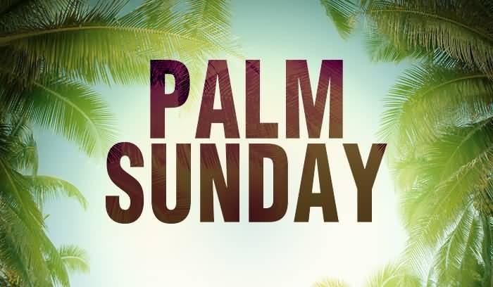 """""""Palm Sunday""""          Deacon Gary Conner"""