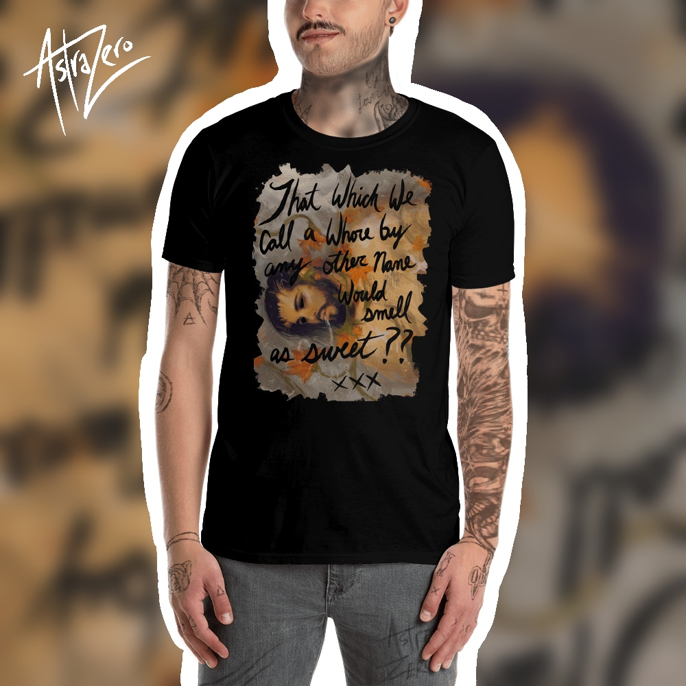 """Featured image for """"That which we call a Whore... Short-Sleeve Unisex T-Shirt"""""""