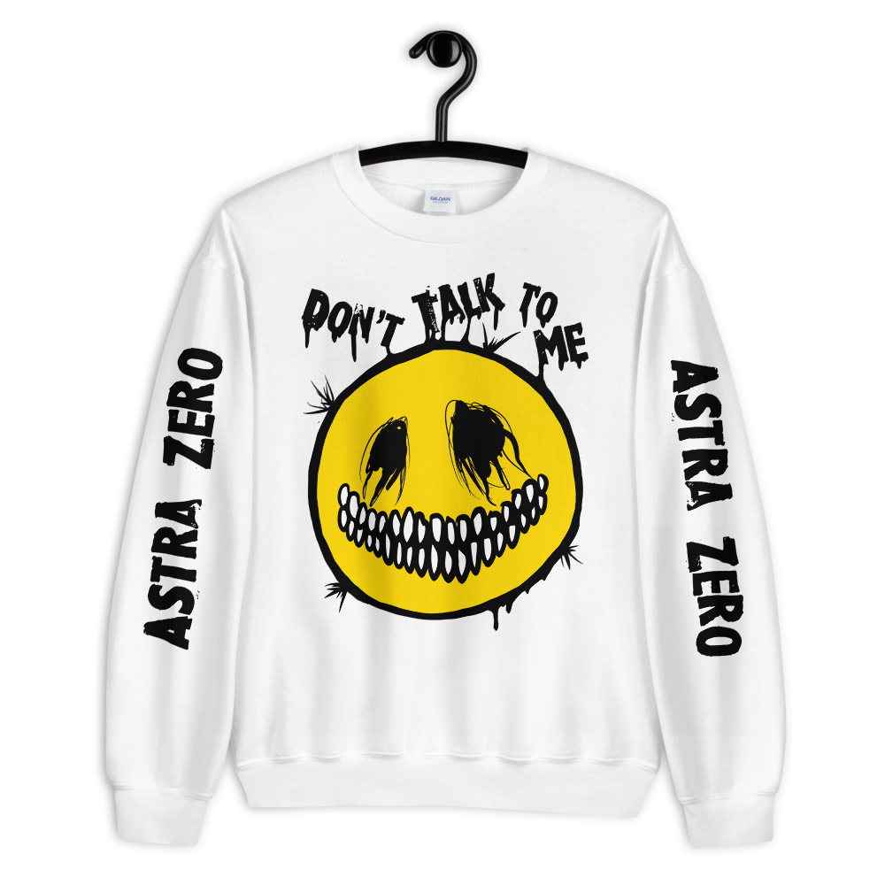 """Featured image for """"Don't Talk To Me - Unisex Sweatshirt"""""""