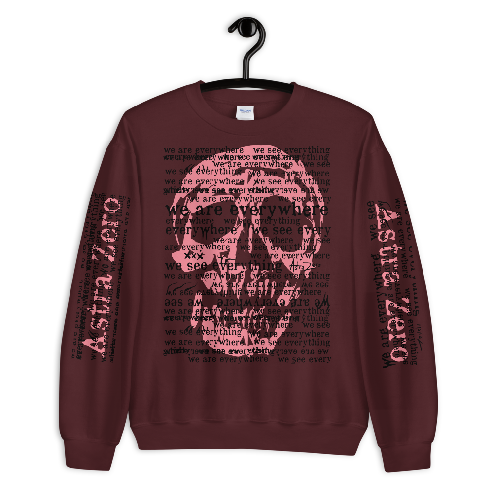 """Featured image for """"We See Everything We Are Everywhere -  Unisex Sweatshirt"""""""