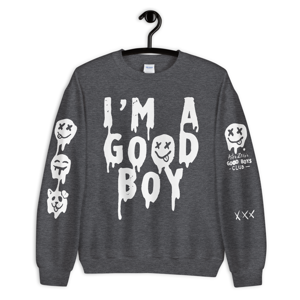 "Featured image for ""I'm a Good Boy - Unisex Sweatshirt"""