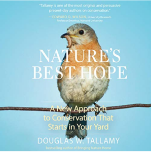 Nature's Best Hope: A New Approach to Conservation that Starts in Your Yard Audiobook