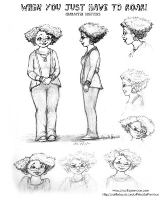 Character sketches of the teacher Ms. Mya from When You Just Have to Roar Children's book. Illustration by Priscilla Prentice