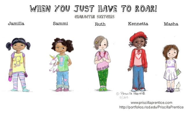 sketches of girls for Children's Book, When You Just Have To Roar, by illustrator Priscilla Prentice