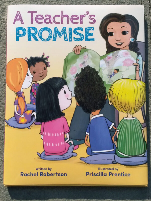 cover image for Teacher's Promise children's book - illustrations by Priscilla Prentice