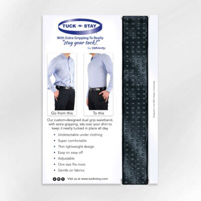 Tuck-N-Stay package design. A belt to wear under the waist band of your pants to keep your shirt tucked in