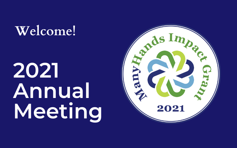 Welcome! 2021 Annual Meeting