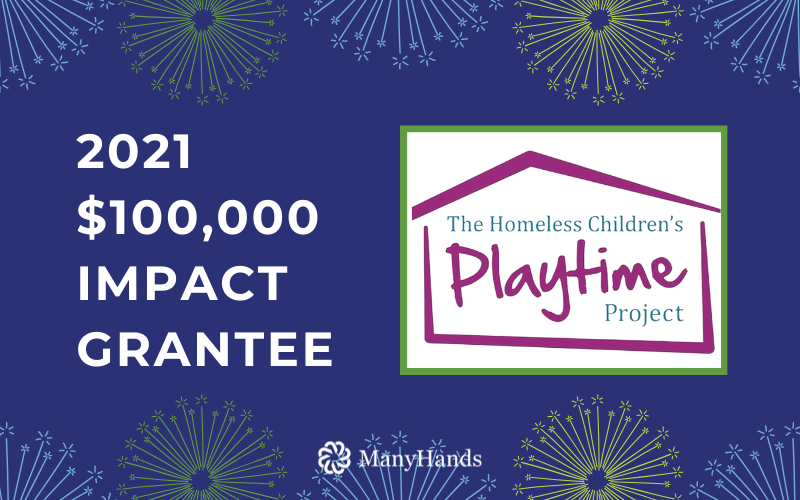 2021 $100,000 Impact Grantee - The Homeless Children's Playtime Project