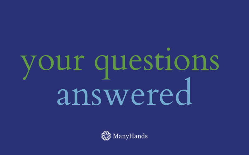 Your questions answered