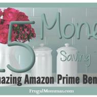15 Money Saving Tips: Amazon Prime Benefits