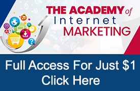 Complete Access To The Academy of Internet Marketing For $1